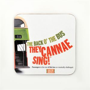 Picture of The Back o the Bus Cannea Sing! Coaster