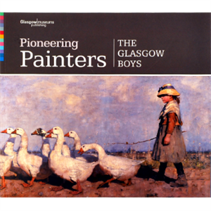 Picture of Pioneering Painters: The Glasgow Boys