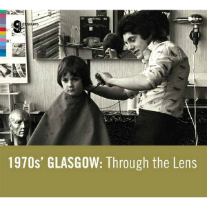 Picture of 1970s' Glasgow: Through the Lens