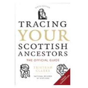 Picture of Tracing your Scottish Ancestors: The Official Guide