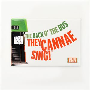 Picture of The Back o the Bus Cannea Sing! Magnet