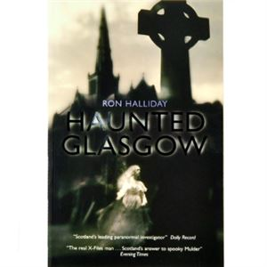 Picture of Haunted Glasgow by Ron Halliday