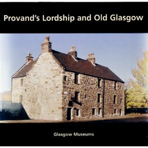 Picture of Provand's Lordship and Old Glasgow