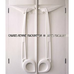 Picture of Charles Rennie Mackintosh A Biography