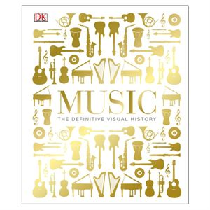 Picture of Music: The Definitive Visual History