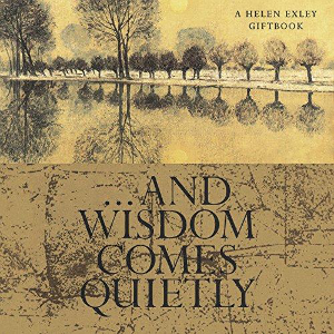 Picture of And Wisdom Comes Quietly