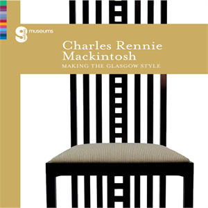 Picture of Charles Rennie Mackintosh: Making the Glasgow Style Exhibition Book