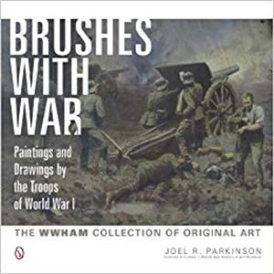 Picture of Brushes with War: Paintings and Drawings by the Troops of World War I: The WWHAM Collection of Original Art