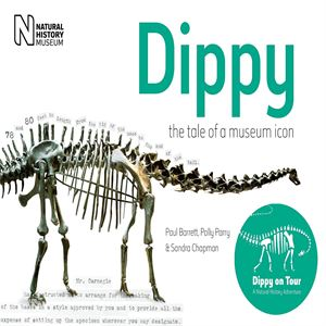 Picture of Dippy - Tale of a Museum Icon Book
